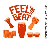 feel the beat african drums... | Shutterstock .eps vector #317593334