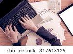 businesswoman hand typing on... | Shutterstock . vector #317618129