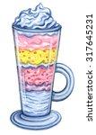 sundae dessert with whipped... | Shutterstock . vector #317645231