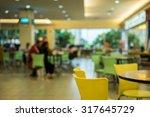 food restaurant blurry bokeh... | Shutterstock . vector #317645729