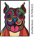 colorful pit bull dog happy... | Shutterstock .eps vector #317656121