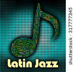 latin jazz indicating sound... | Shutterstock . vector #317777345