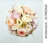elegant bridal bouquet of roses ... | Shutterstock . vector #317802665