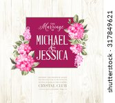 marriage invitation card. with... | Shutterstock .eps vector #317849621