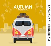autumn time family travel and... | Shutterstock .eps vector #317854391