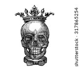 skull in a crown  the king of... | Shutterstock .eps vector #317865254