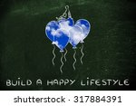 build a happy lifestyle ... | Shutterstock . vector #317884391