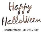 happy halloween typography... | Shutterstock . vector #317917739
