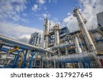 refinery tower in petrochemical ... | Shutterstock . vector #317927645