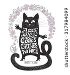 a cat in gloves catches no mice.... | Shutterstock .eps vector #317984099