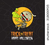 halloween trick or treat mummy... | Shutterstock .eps vector #318000935