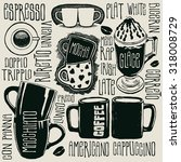 coffee and typography... | Shutterstock .eps vector #318008729