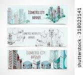 isometric building horizontal... | Shutterstock . vector #318023141