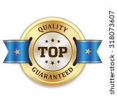 gold round top quality badge... | Shutterstock .eps vector #318073607