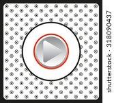 play. icon. vector design | Shutterstock .eps vector #318090437