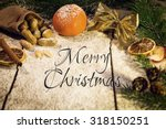 many christmas fruits on a... | Shutterstock . vector #318150251