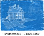 architecture blueprint   3d... | Shutterstock .eps vector #318216359
