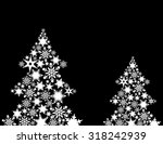 evergreen trees made with... | Shutterstock .eps vector #318242939