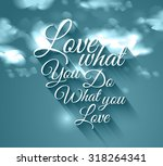 inspirational typo text with... | Shutterstock .eps vector #318264341