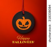 happy halloween card  pumpkin...   Shutterstock .eps vector #318338084