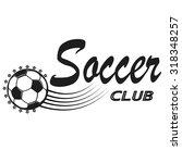 set of soccer football badge... | Shutterstock .eps vector #318348257