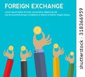 foreign exchange vector concept ...   Shutterstock .eps vector #318366959