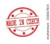 made in czech republic red... | Shutterstock . vector #318367814
