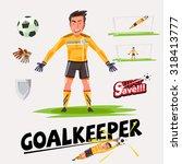 goalkeeper character design... | Shutterstock .eps vector #318413777