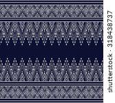 geometric ethnic pattern design ... | Shutterstock .eps vector #318438737