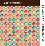 home 100 icons universal set... | Shutterstock . vector #318449465