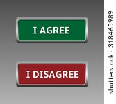 green agree and red disagree... | Shutterstock .eps vector #318465989