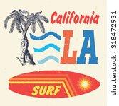 44 california surf. handmade... | Shutterstock .eps vector #318472931