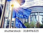 eu flags waving in front of... | Shutterstock . vector #318496325
