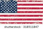 grunge usa flag.american flag... | Shutterstock .eps vector #318511847