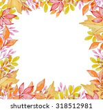 watercolor frame with red and... | Shutterstock . vector #318512981