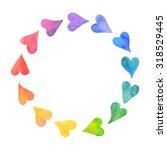 watercolor hearts design... | Shutterstock .eps vector #318529445