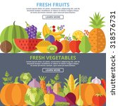 fresh fruits and vegetables... | Shutterstock .eps vector #318576731