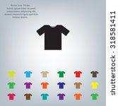 tshirt icon icon  vector... | Shutterstock .eps vector #318581411