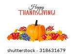 happy thanksgiving background . ... | Shutterstock .eps vector #318631679