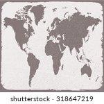 old world map.grunge world map... | Shutterstock .eps vector #318647219