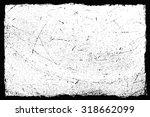 grunge texture.grunge frame... | Shutterstock .eps vector #318662099