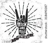 hand drawn rock festival poster.... | Shutterstock .eps vector #318690287