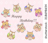 beautiful card with a birthday... | Shutterstock .eps vector #318698654