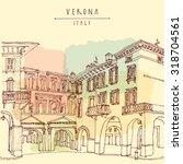 Verona. Italian City  Europe....