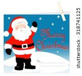 santa claus merry christmas...   Shutterstock . vector #318741125