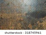 metal texture background | Shutterstock . vector #318745961