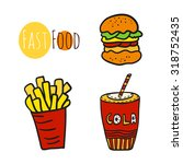hand drawn fast food set.... | Shutterstock .eps vector #318752435