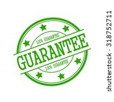 guarantee green stamp text on... | Shutterstock . vector #318752711