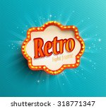 Stock vector shining retro light frame vector illustration eps 318771347