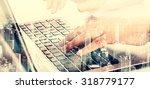 double exposure modern... | Shutterstock . vector #318779177